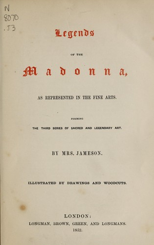 Download Legends of the Madonna, as represented in the fine arts.