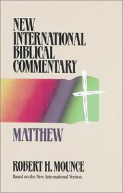 Matthew by Robert H. Mounce