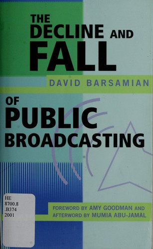 The decline and fall of public broadcasting