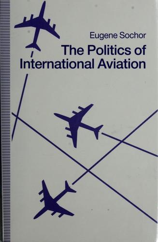 The politics of international aviation
