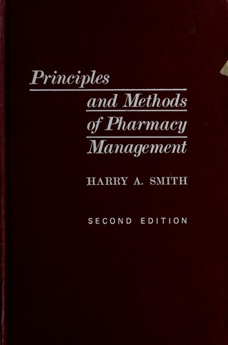 Principles and methods of pharmacy management