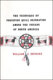 The technique of porcupine-quill decoration among the North American Indians by William C. Orchard