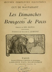 Cover of: Les Dimanches d'un bourgeois de Paris by Guy de Maupassant