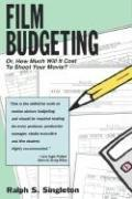 Film budgeting, or, How much will it cost to shoot your movie? PDF