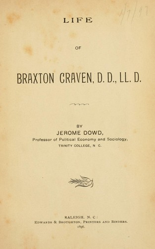 Life of Braxton Craven by Jerome Dowd