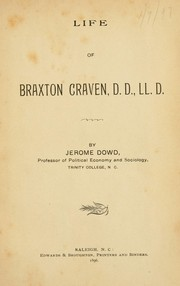 Cover of: Life of Braxton Craven by Jerome Dowd