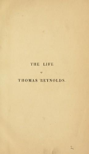 Download The life of Thomas Reynolds, esq.