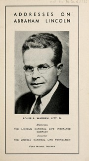 The Lincoln contacts of Louis A. Warren by R. Gerald McMurtry