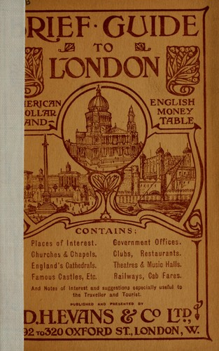 Brief guide to London by Evans, D.H. & Co., Ltd., London