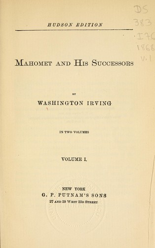 Mahomet and his successors by Washington Irving