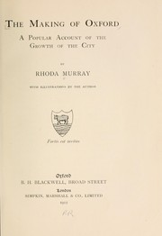 Cover of: The making of Oxford by Rhoda Murray