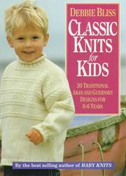 Classic Knits for Kids by Debbie Bliss