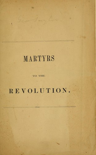 Martyrs to the revolution in the British prison-ships in the Wallabout Bay.