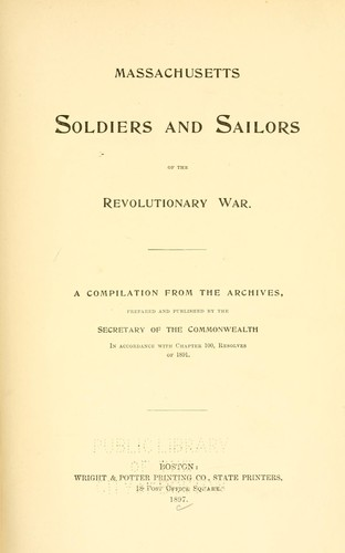 Massachusetts soldiers and sailors of the revolutionary war. Vol. 3 CAAL – CORY
