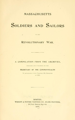 Download Massachusetts soldiers and sailors of the revolutionary war. Vol. 1 AACHER – BERY
