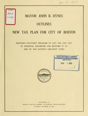 Mayor john b. Hynes outlines new tax plan for city of Boston PDF
