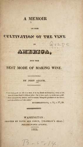 A memoir on the cultivation of the vine in America