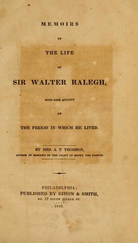 Memoirs of the life of Sir Walter Ralegh