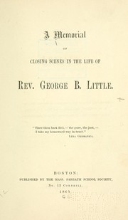 A Memorial of closing scenes in the life of Rev. George B. Little PDF