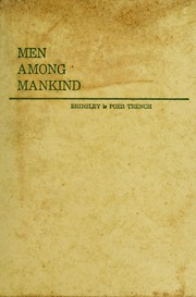 Men among mankind by Le Poer Trench, Brinsley Lord Clancarty