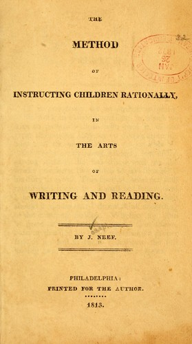 The method of instructing children rationally in the arts of writing and reading.
