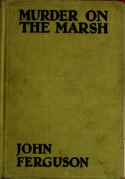 Cover of: Murder on the marsh by Ferguson, John Alexander