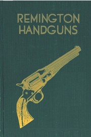 Cover of: Remington handguns by