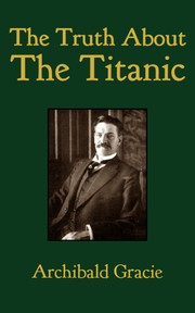 Cover of: The Truth about the Titanic by 