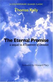 The eternal promise by Thomas R. Kelly