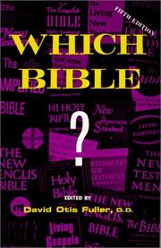 Which Bible? by David Otis Fuller