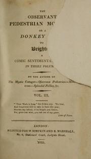 The Observant pedestrian mounted; or A donkey tour to Brighton PDF