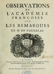 Observations de l&#39;Acadmie franaise sur les remarques de M. de Vaugelas by Acadmie franaise