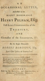 An occasional letter, addressed to the Right Honorable Henry Pelham, esq; First Lord Commissioner of the Treasury and Chancellor of the Exchequer, &c PDF