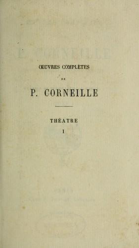 Oeuvres complètes de P. Corneille
