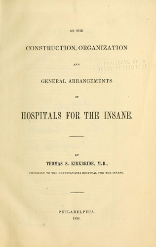 Download On the construction, organization, and general arrangements of hospitals for the insane.