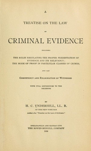 A treatise on the law of criminal evidence