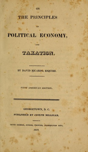 On the principles of political economy, and taxation.