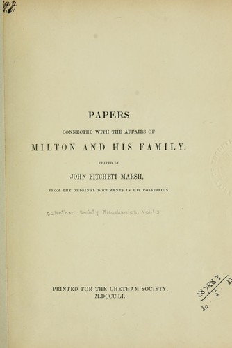 Download Papers connected with the affairs of Milton and his family.
