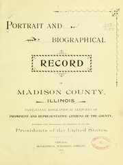 Cover of: Portrait and biographical record of Madison County, Illinois by