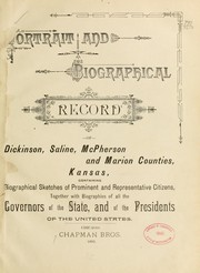 Cover of: Portrait and biographical record of Dickinson, Saline, McPherson and Marion counties by