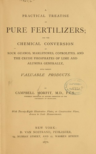 A practical treatise on pure fertilizers