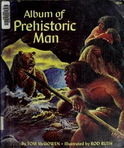 Album of prehistoric man by Tom McGowen