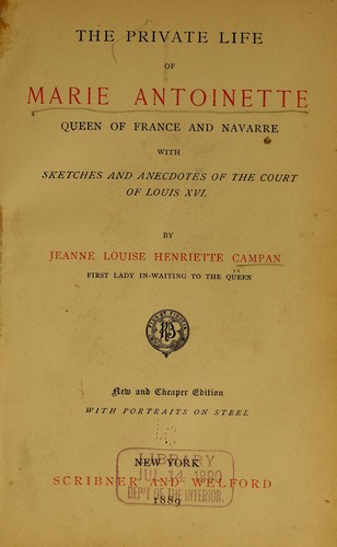 Download The private life of Marie Antoinette, queen of France and Navarre