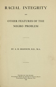 Racial Integrity and Other Features of the Negro Problem PDF