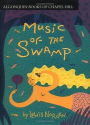 Cover of: Music of the swamp by Lewis Nordan