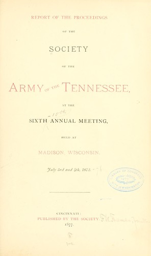 Download Report of the proceedings of the Society of the Army of the Tennessee, at the …