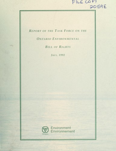 Download Report of the Task Force on the Ontario Environmental Bill of Rights.