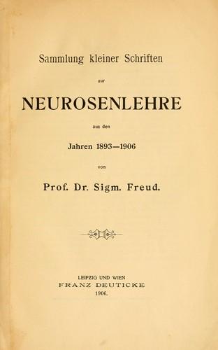 Sammlung kleiner Schriften zur Neurosenlehre …