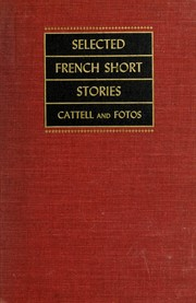 Selected French short stories of the nineteenth and twentieth centuries by 