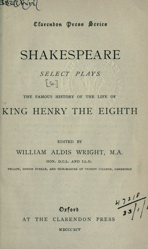 Select plays by William Shakespeare